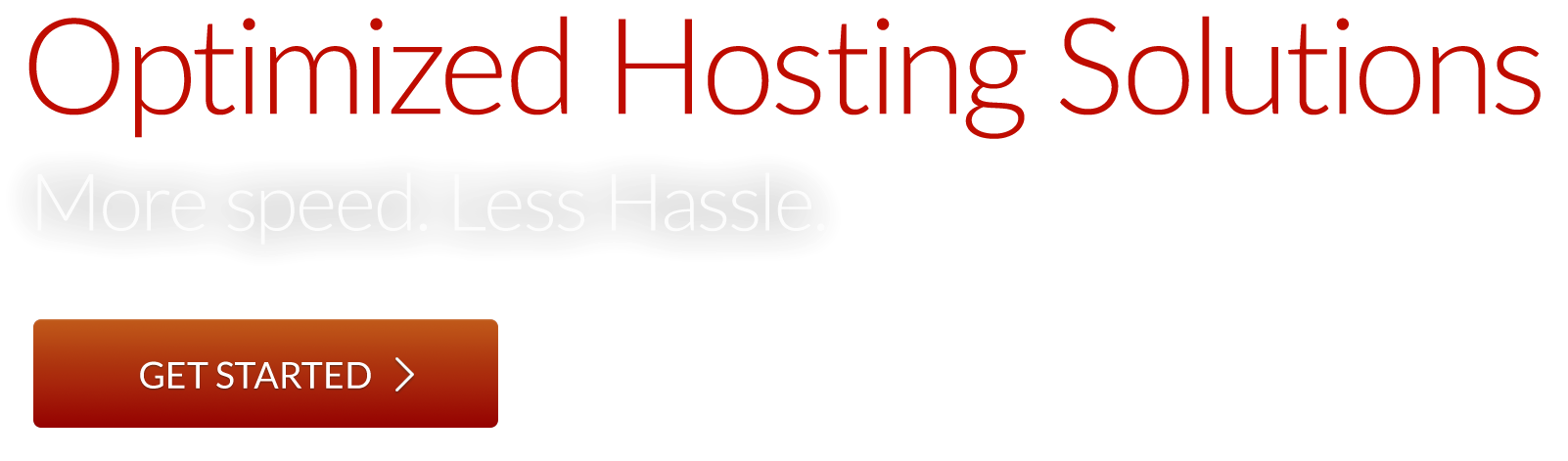 Get Started with Optimized Hosting Solutions